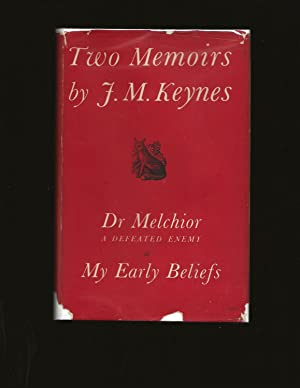 Two Memoirs: Dr Melchoir: A Defeated Enemy and My Early Beliefs