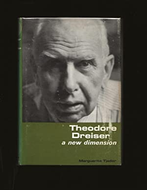 Theodore Dreiser: A New Dimension (Signed)