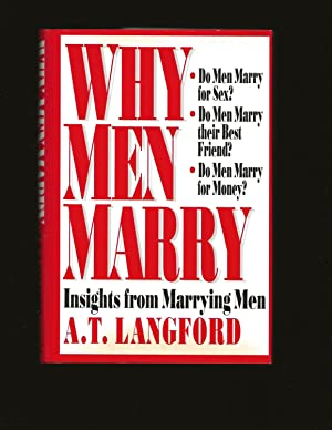 Why Men Marry: Insights from Marrying Men (Only Signed Copy)