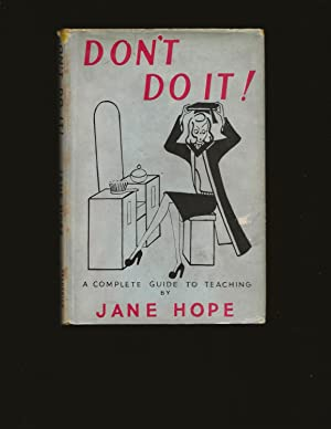 Don't Do It!: A Complete Guide To Teaching (Ownership signature and bookplate of Theodore Bikel)