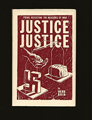 Justice Justice (Signed and inscribed to Theodore Bikel)