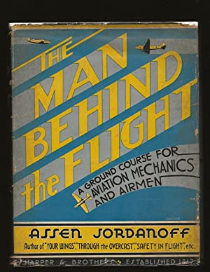 The Man Behind the Flight: A Ground Course For Aviation Mechanics And Airmen (Signed)