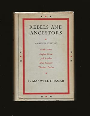 Rebels And Ancestors: The American Novel, 1890-1915 (Signed)