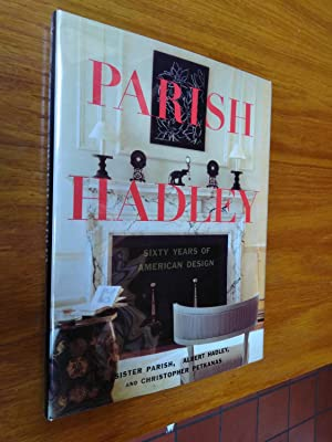Parish-Hadley: Sixty Years Of American Design (Signed by Albert Hadley)