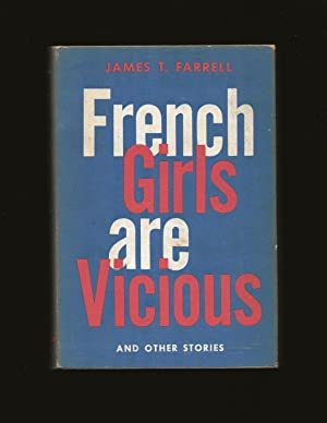 French Girls Are Vicious: And other stories