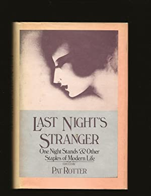 Last Night's Stranger: One Night Stands & Other Staples of Modern Life (Signed)