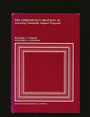 The Chronically Mentally Ill: Assessing Community Support Programs (Only Signed Copy)