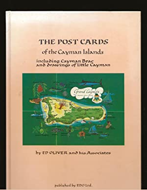 The Post Cards of the Cayman Islands including Cayman Brac and drawings of Little Cayman