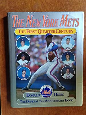 The New York Mets: The First Quarter Century (Signed by many of the Mets)