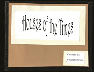Houses of the Times