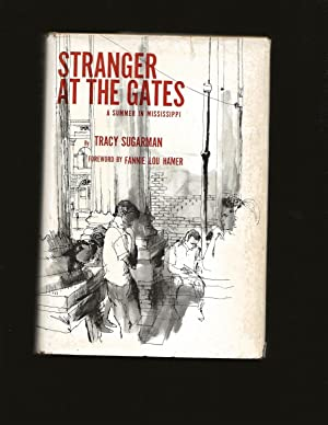 Stranger at the Gates: A Summer In Mississippi (Signed)