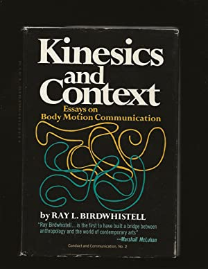 Kinesics and Context: Essays on Body Motion Communication (Only Signed Copy)