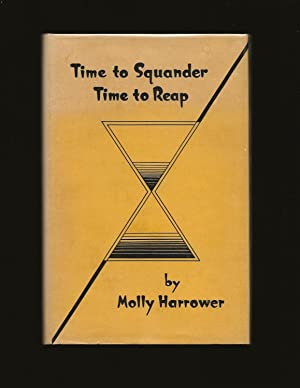 Time To Squander, Time To Reap (Signed)