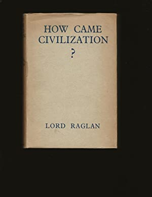 How Came Civilization?