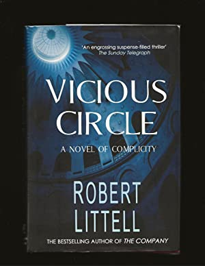 Vicious Circle: A Novel Of Complicity (Signed) (Includes a letter from the author to Daniel Bell)