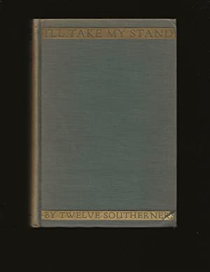 I'll Take My Stand: The South and the Agrarian Tradition (Signed)