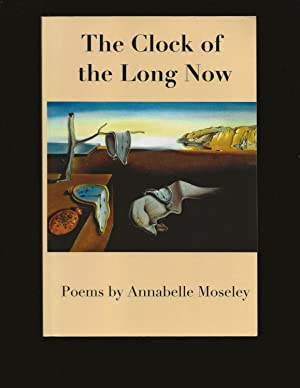 The Clock of the Long Now: Time Travel in Verse (Only Signed Copy)