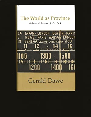 The World as Province: Selected Prose, 1980-2008 (Signed)