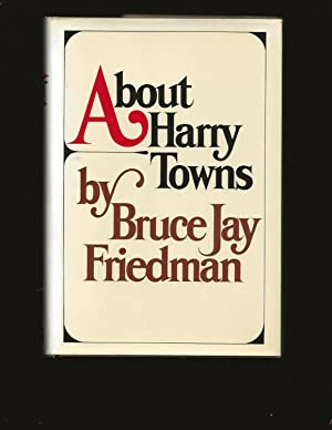 About Harry Towns (Signed and inscribed to Freddy and George Plimpton)