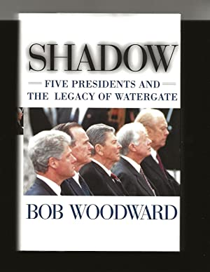 Shadow: Five Presidents And The Legacy Of Watergate (Signed)