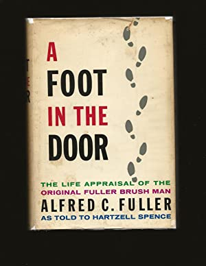 A Foot in the Door: The Life Appraisal of the Original Fuller Brush Man (Signed)