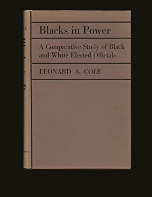 Blacks in Power: A Comparative Study of Black and White Elected Officials (Only Signed Copy)