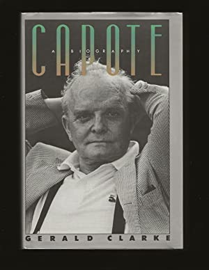 Capote: A Biography (Only Signed First Edition)