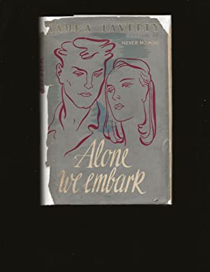 Alone We Embark (Only First Edition)