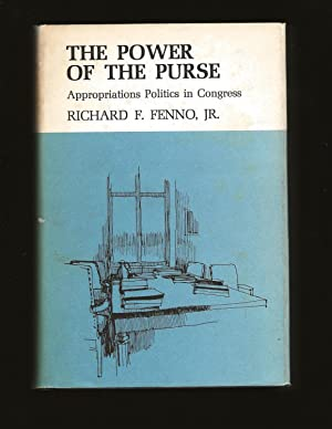 The Power Of The Purse: Appropriation Politics in the Congress (Only Signed Copy)