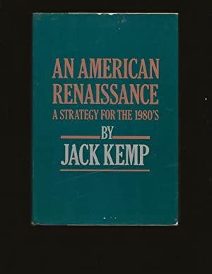 An American Renaissance: A Strategy for the 1980s (Signed)