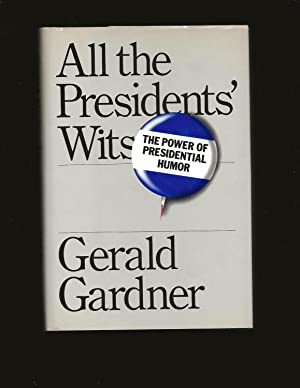All the Presidents' Wits (Only Signed Copy)