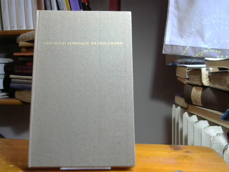Erzählungen, Eine Auswahl, Mit einem Nachruf von: Auerbach, Berthold: