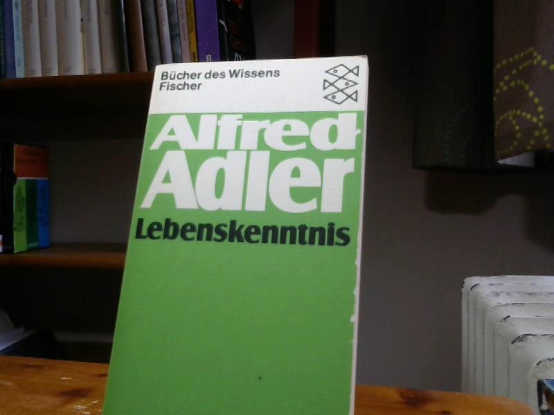 Lebenskenntnis (Alfred Adler, Werkausgabe (Taschenbuchausgabe)): Adler, Alfred:
