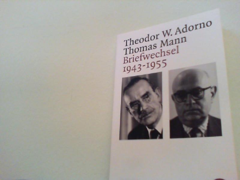 Briefwechsel : 1943 - 1955: Adorno, Theodor W.,