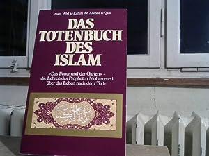 """Das Totenbuch des Islam. """"Das Feuer und: Rahim Imam 'Abd"""