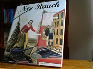 Neo Rauch : [on the occasion of: Rauch, Neo (Ill.)