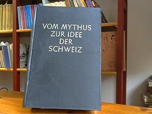 Vom Mythus zur Idee der Schweiz. Lebensfragen: Englert-Faye, C.: