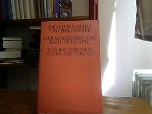 Theorie Diskussion. Sprachpragmatik und Philosophie: Apel, Karl-Otto.: