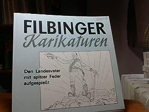 Journalisten-Zitate und ein halbes Hundert. Filbinger Karikaturen: Filbinger, Hans Hrsg.: