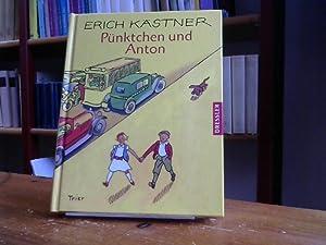 Pünktchen und Anton. Ein Roman für Kinder: Kästner, Erich und