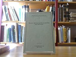 Kaiser, Reich und Reformation 1517 bis 1525: Walder, Ernst: