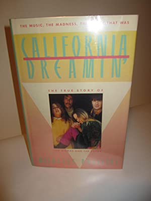California Dreamin: The True Story of the Mamas and the Papas: Michelle Phillips