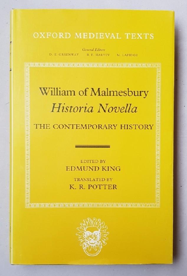 Historia Novella The Contemporary History Ed By Malmesbury William Of