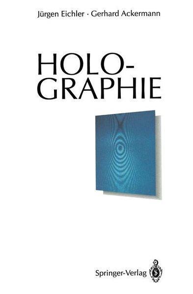 Holographie.: Eichler, Jürgen: