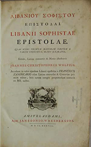 Libanii Sophistae Epistolae. Edidit, Latine vonverti &: Libanios
