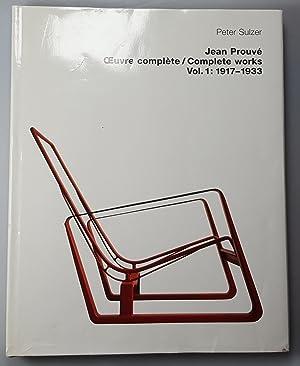 Jean Prouve: The Complete Works Vol 1: Prouve, Jean und