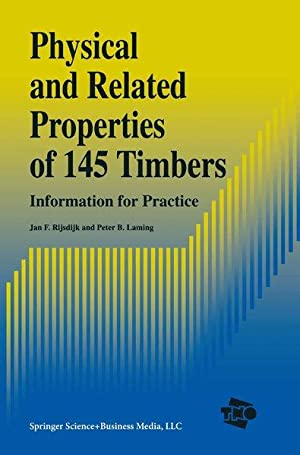 Physical and Related Properties of 145 Timbers: Information for practice.