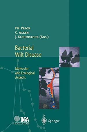 Bacterial Wilt Disease: Molecular and Ecological Aspects.