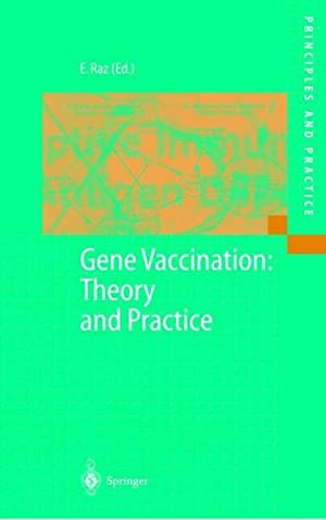 Gene Vaccination: Theory and Practice (Principles and Practice).