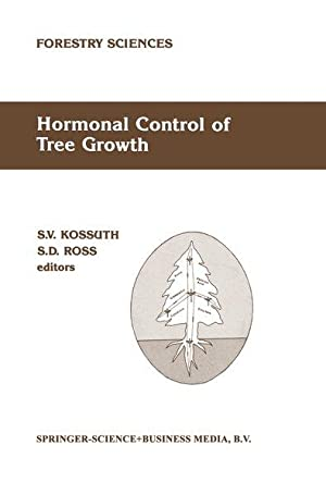 Hormonal Control of Tree Growth: Proceedings of the Physiology Working Group Technical Session, S...